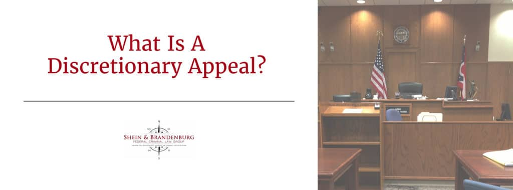 What Is A Discretionary Appeal