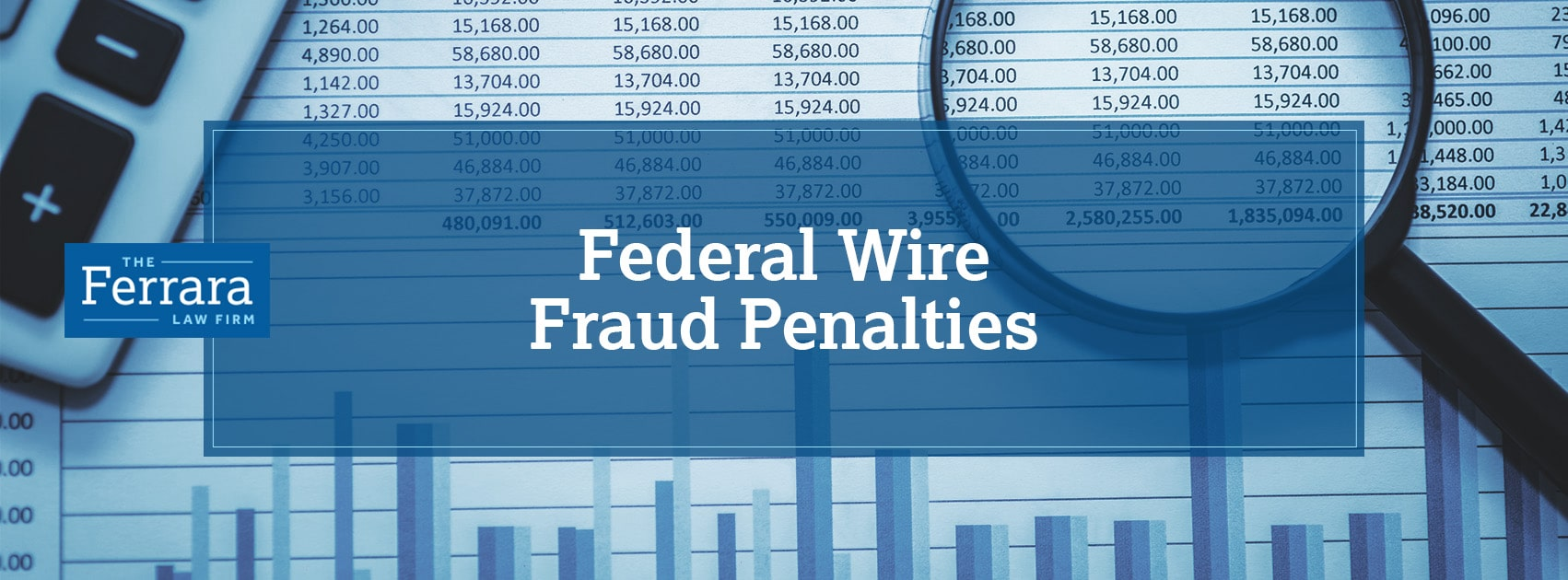 Federal Wire Fraud Penalties - WIRING CENTER •