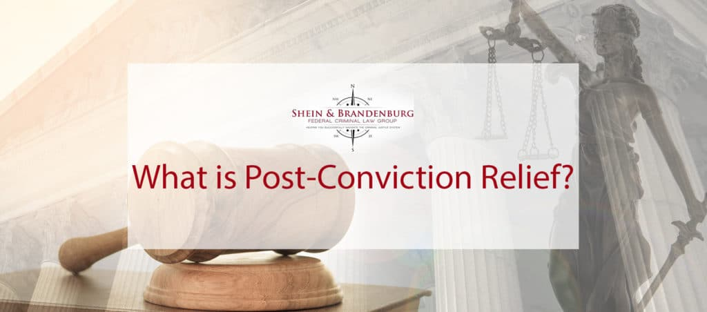 What is Post-Conviction Relief?