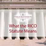 Featured image for a blog about the RICO Statute. The image is the front of a federal courthouse.